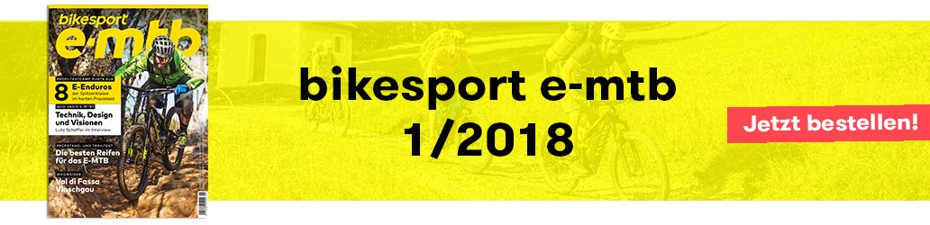 Banner, bikesport e-mtb 1/2018, Ausgabe